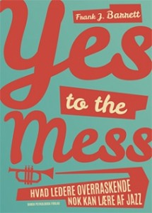 yes to the mess